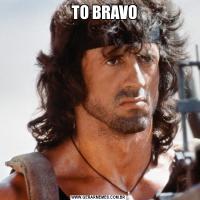 TO BRAVO