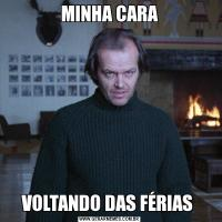 MINHA CARAVOLTANDO DAS FÉRIAS