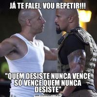JÁ TE FALEI, VOU REPETIR!!!