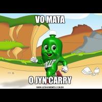 VO MATAO JYN CARRY