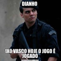 DIANHO 1X0 VASCO HOJE O JOGO É JOGADO