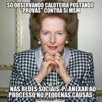 SÓ OBSERVANDO CALOTEIRA POSTANDO