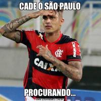 CADE O SÃO PAULOPROCURANDO...