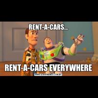 RENT-A-CARS...RENT-A-CARS EVERYWHERE