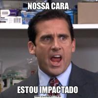 NOSSA CARAESTOU IMPACTADO