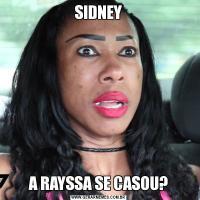 SIDNEYA RAYSSA SE CASOU?