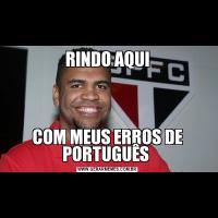 RINDO AQUICOM MEUS ERROS DE PORTUGUÊS