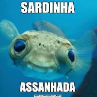 SARDINHAASSANHADA