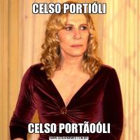 CELSO PORTIÓLICELSO PORTÃOÓLI