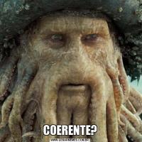 COERENTE?