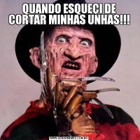 QUANDO ESQUEÇI DE CORTAR MINHAS UNHAS!!!