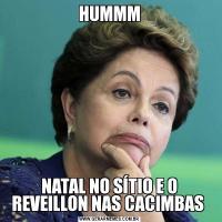 HUMMMNATAL NO SÍTIO E O REVEILLON NAS CACIMBAS