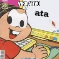 VIRA ATIVO