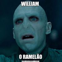 WILLIAM O RAMELÃO