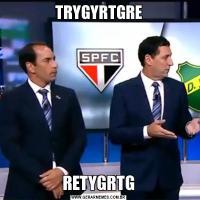 TRYGYRTGRERETYGRTG