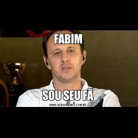 FABIMSOU SEU FÃ