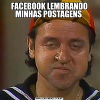 FACEBOOK LEMBRANDO MINHAS POSTAGENS