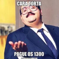 CARA TORTAPAGUE OS 1300