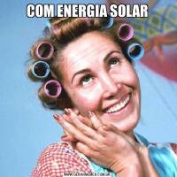 COM ENERGIA SOLAR
