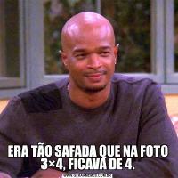 ERA TÃO SAFADA QUE NA FOTO 3×4, FICAVA DE 4.