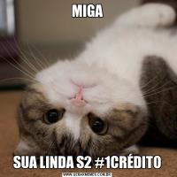 MIGASUA LINDA S2 #1CRÉDITO