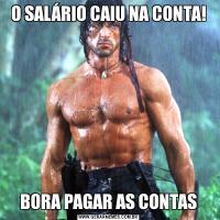 O SALÁRIO CAIU NA CONTA!BORA PAGAR AS CONTAS