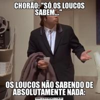 CHORÃO: