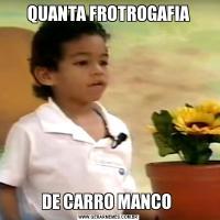 QUANTA FROTROGAFIADE CARRO MANCO