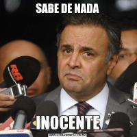 SABE DE NADAINOCENTE