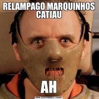 RELAMPAGO MARQUINHOS CATIAUAH