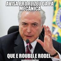 AVISA PRO ELIZEU DA PÁ MECÂNICAQUE E ROUBEI E RODEI...