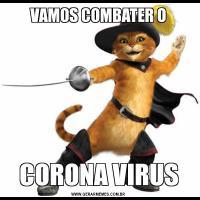 VAMOS COMBATER OCORONA VIRUS