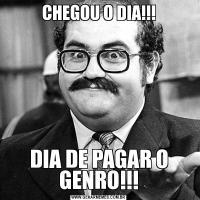 CHEGOU O DIA!!!DIA DE PAGAR O GENRO!!!
