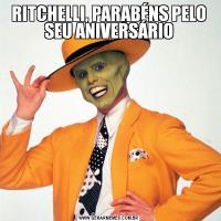 RITCHELLI, PARABÉNS PELO SEU ANIVERSÁRIO