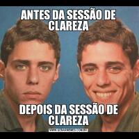 ANTES DA SESSÃO DE CLAREZADEPOIS DA SESSÃO DE CLAREZA
