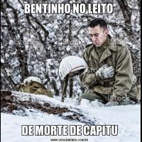 BENTINHO NO LEITO DE MORTE DE CAPITU