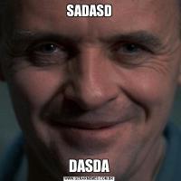 SADASDDASDA