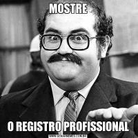 MOSTREO REGISTRO PROFISSIONAL