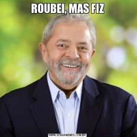 ROUBEI, MAS FIZ