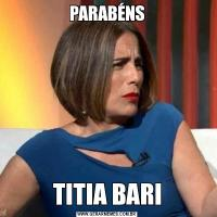 PARABÉNSTITIA BARI