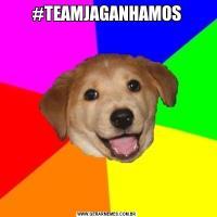 #TEAMJAGANHAMOS