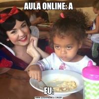 AULA ONLINE: AEU: