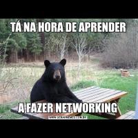 TÁ NA HORA DE APRENDERA FAZER NETWORKING
