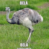 BELA BELA