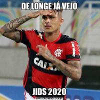 DE LONGE JÁ VEJOJIDS 2020