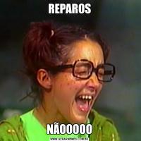 REPAROSNÃOOOOO