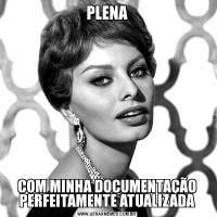PLENACOM MINHA DOCUMENTAÇÃO PERFEITAMENTE ATUALIZADA