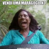 VENDI UMA MARAGOGI 7X3