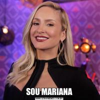 SOU MARIANA