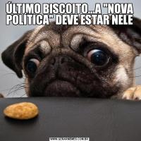 ÚLTIMO BISCOITO...A